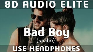 8D AUDIO | Bad Boy - Saaho | Prabhas, Jacqueline Fernandez | Badshah, Neeti Mohan