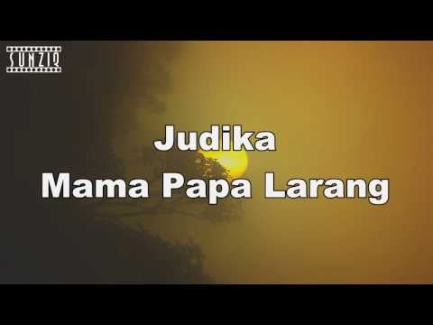 Judika - Mama Papa Larang (Karaoke Version + Lyrics) No Vocal #sunziq
