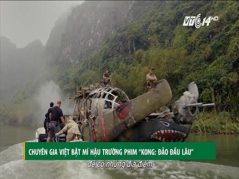 """(VTC14)_Chuyên gia Việt bật mí hậu trường phim """"Kong: Đảo đầu lâu"""""""