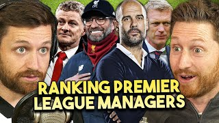 RANKING ALL 20 PREMIER LEAGUE MANAGERS!