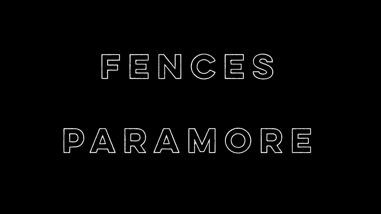 Fences - Paramore (Lyrics)