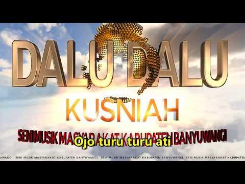 DALU-DALU (Kusniah)