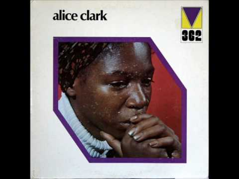 Alice Clark - Don't You Care