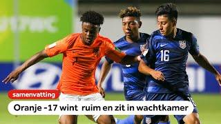 Oranje O17 wint ruim van VS en zit nu in de wachtkamer   WK onder 17   NOS Sport