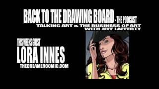 The Back To The Drawing Board Podcast - Lora Innes Interview