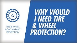 Why Would I Need Tire & Wheel Protection?