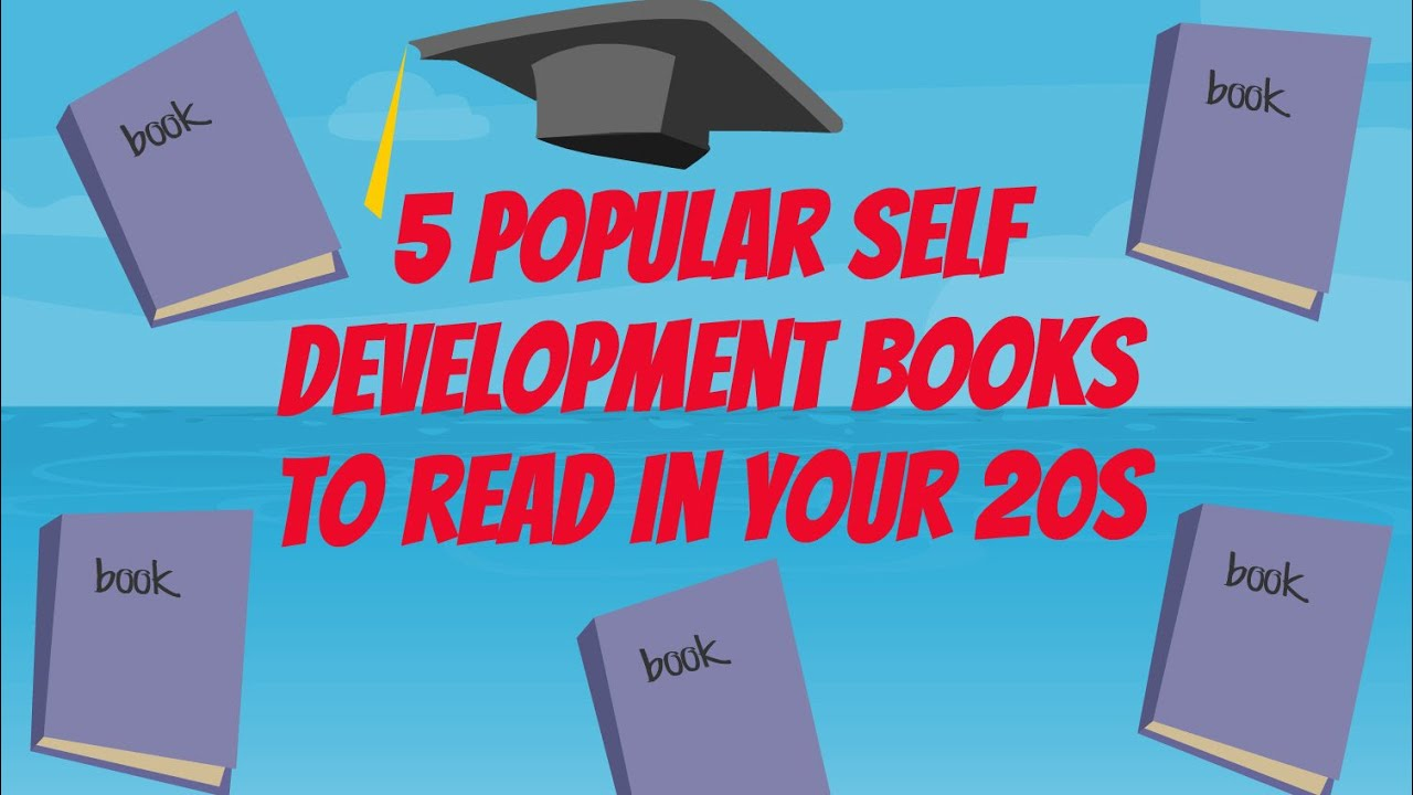 5 Popular Self Development Books To Read In Your 20s Youtube