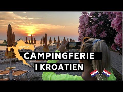 Campingferie i Kroatien med Eksperten og Amatøren