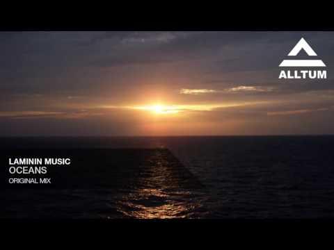 Laminin Music - Oceans (Original Mix)