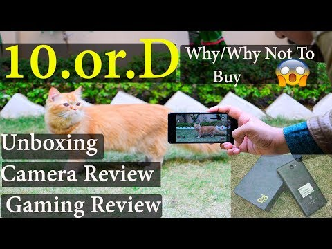 10.or D - unboxing#Camera Review#Gaming Review - Why /why not to buy