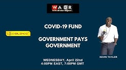 COVID-19 FUND  GOVERNMENT PAYS GOVERNMENT: With All Due Respect by Kevin Taylor