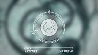 Giovannico - SMOOTH THING (Leeloopstep Records)