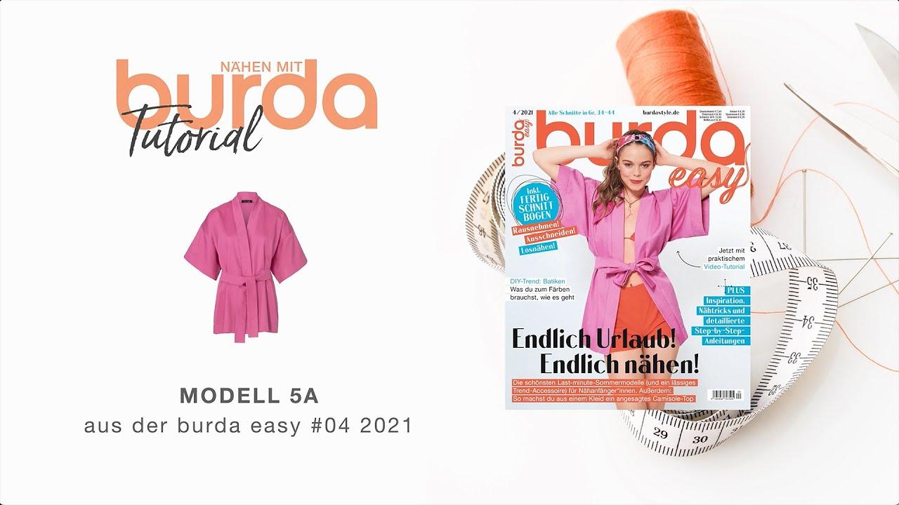 [Nähanleitung] Nähen mit burda - Stylischer Kimono zum Selbernähen Modell 5A | burda easy #4/21