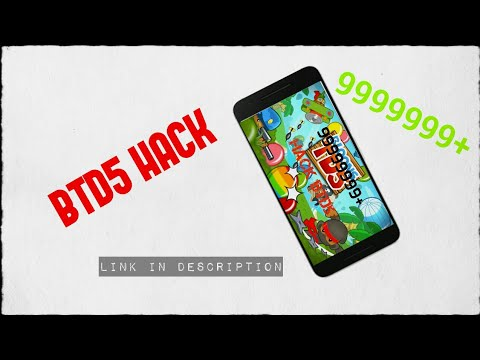 BTD5 HACKED VERSION APK [99999999+ COINS + MONEY MOD]