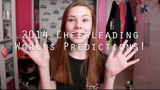 2014 Cheerleading Worlds Predictions! Thumbnail