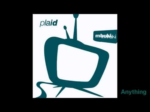 Plaid - Anything