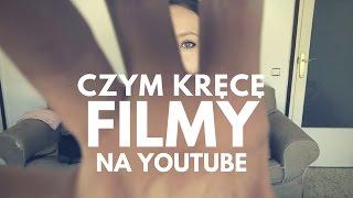 Nieporadnik: Czym kręcę i jak montuję filmy na Youtube?