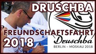 Druschba Freundschaftsfahrt Berlin Moskau 2018