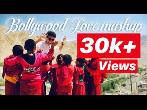 Bollywood love mashup| O Saathi| Baarish| Sanu Ek Pal| Stanzin Norgais| Ladakhi| Cover Video Song|