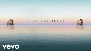 GATEWAY - Precious Jesus (Audio) Ft. Anna Byrd
