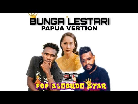 POP ALEBUDE STAR_sa cinta ko_X Bunga Citra Lestari BCL _papua vertion(cover)