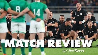 Jim Kayes match review - All Blacks vs Ireland RWC Quarter Final