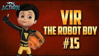 Vir: The Robot Boy | Hindi Cartoon Compilation For Kids | Compilation 15 | WowKidz Action
