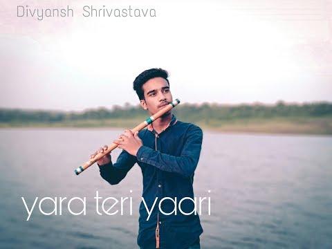 Yara Teri Yari Ko Mene To Khuda Mana | Flute Cover | Friendship Day | Divyansh Shrivastava |