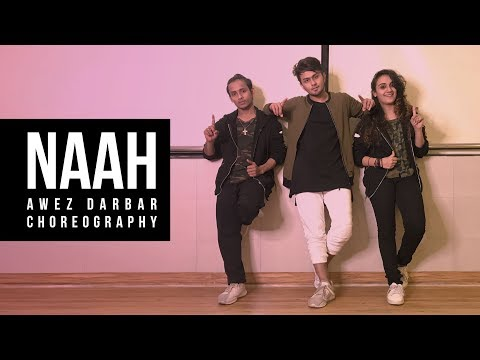 Naah - Harrdy Sandhu Feat. Nora Fatehi   Awez Darbar Choreography