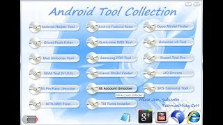 Android Tool Collection 2017 All AIO Frp Tool | IMEI Tool | Mi Account Remove Tool