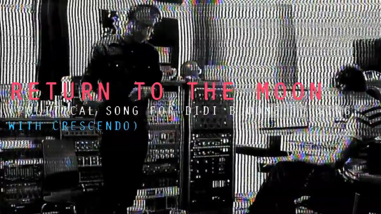 EL VY - Return to the Moon (Political Song for Didi Bloome to Sing, with Crescendo) (Lyric Video)