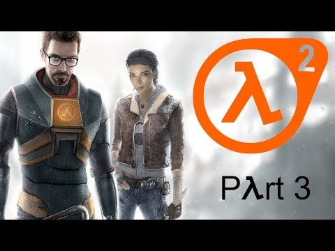 Half Life 2 | Part 3 | Weird slug things want to eat me