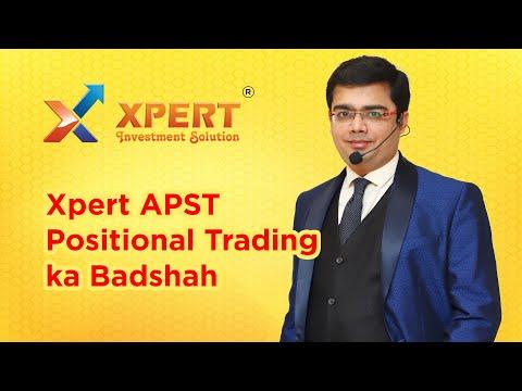 Xpert APST Positional Trading ka Badshah