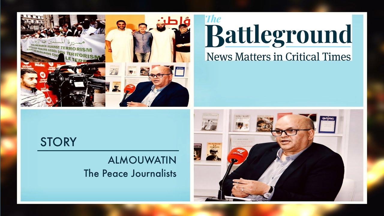 Story : « Almouwatin - The Peace Journalists » - TheBattleground.eu