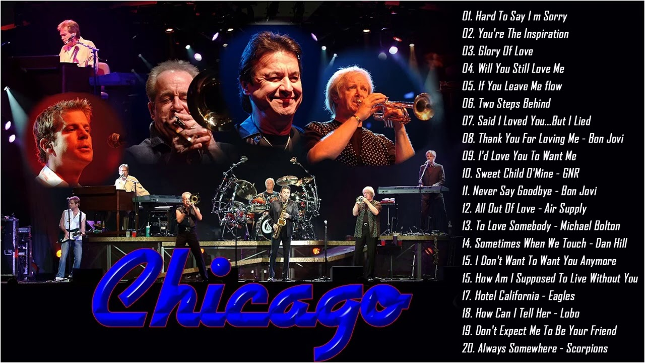 Chicago Greatest Hits Full Album Best Songs Of Chicago Band Youtube