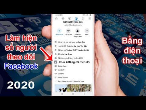 Cách hiện số người theo dõi trên facebook bằng điện thoại 2020