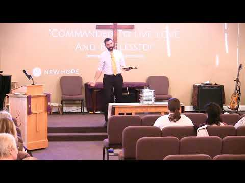 Video Sermons - Deuteronomy 30 Verses 19-20 - Commanded To Be Blessed! - New Hope Christian Chapel
