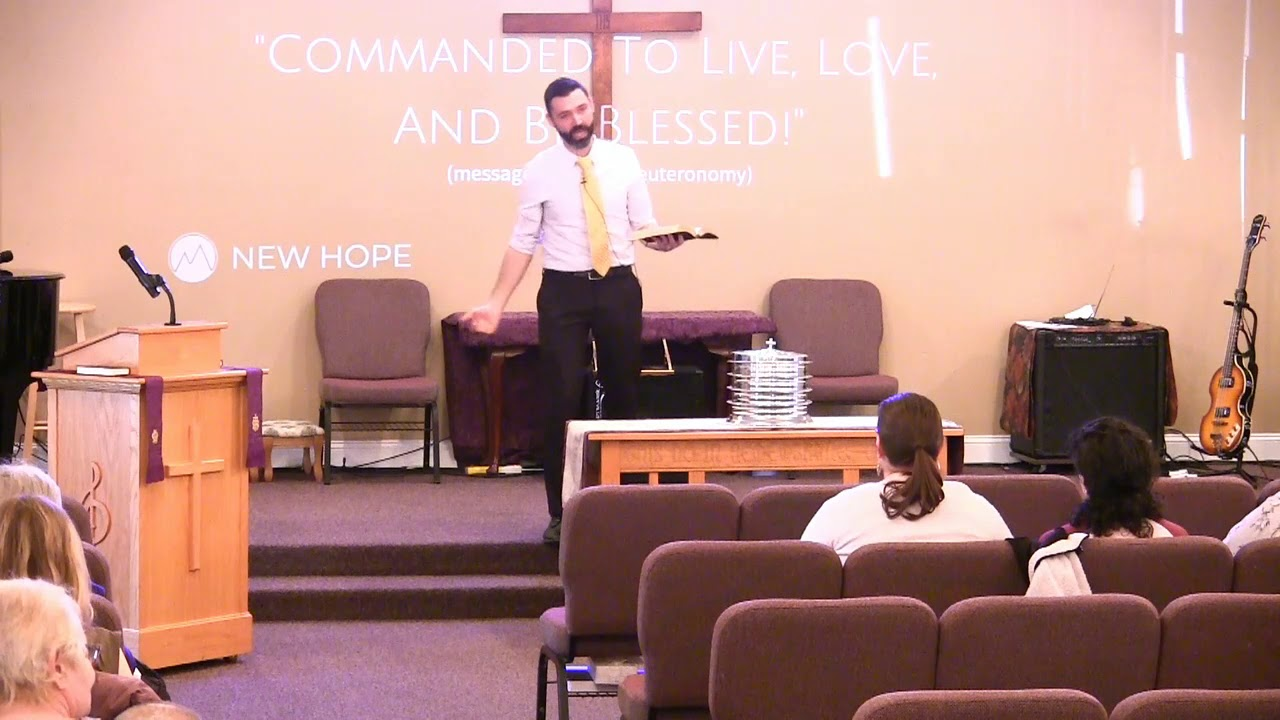 """""""Commanded To Be Blessed!"""" (Deuteronomy 30:19-20 sermon from New Hope Christian Chapel)"""