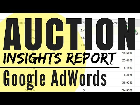 Auctions Insights Report - SNOOP on Your AdWords Competition