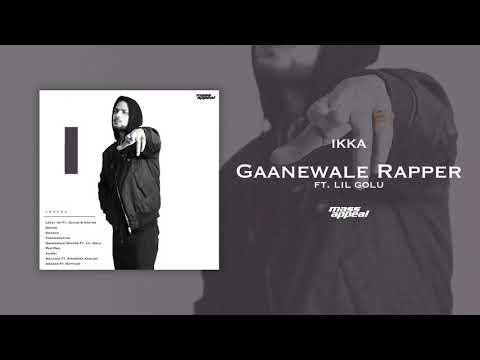 Ikka – Gaanewale Rapper