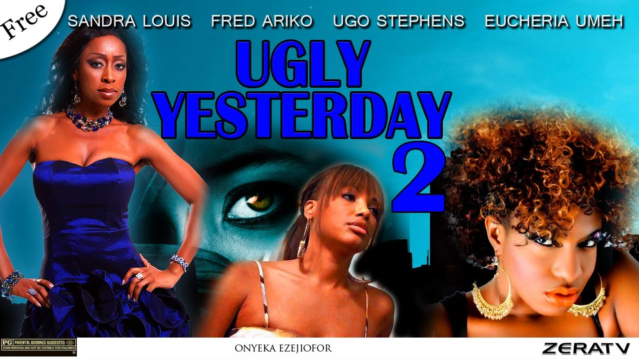 Download Ugly Yesterday Part 2 Nigerian Nollywood Movie