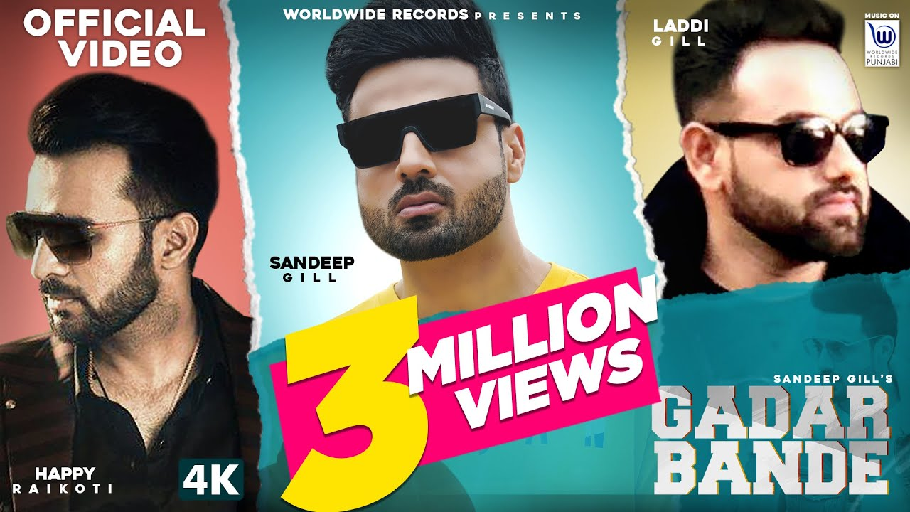GADAR BANDE (Official Video) | Sandeep Gill Feat. Laddi Gill | Happy Raikoti | Hit Punjabi Song 2020