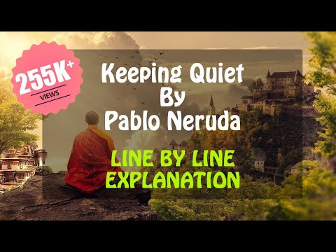 Day 2: Keeping Quiet Class 12 (Line by Line Explanation) By Pablo Neruda | English CBSE | Hindi