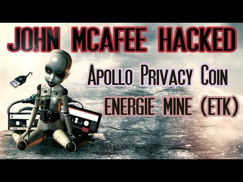 John McAfee Hacked For Millions - Apollo Privacy Coin - Energitoken.com 😲😱 Bitcoin To Rise!