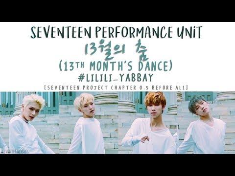 [LYRICS/가사] SEVENTEEN (세븐틴) - 13월의 춤 (13th Month's Dance) #LILILI_YABBAY
