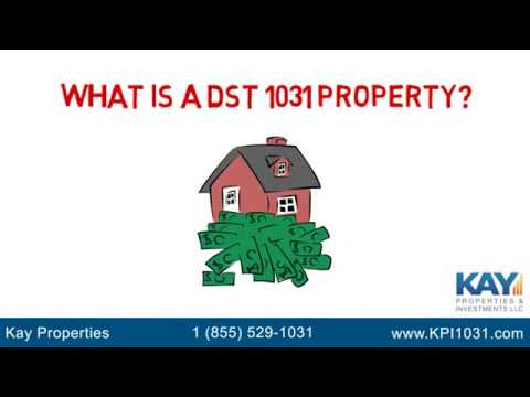 What is a DST 1031 Property?