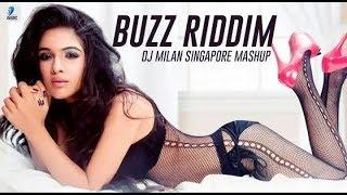 Buzz Riddim Mashup DJ Milan Singapore Mp3 Song Download