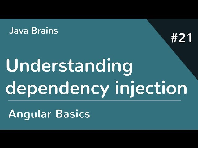 Angular 6 Basics 21 - Understanding dependency injection