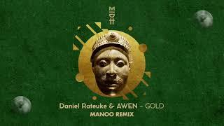 Daniel Rateuke & Awen - Gold (Manoo Remix) MIDH 025
