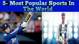 Top 5 Most Popular Sports in the World (Latest 2020)